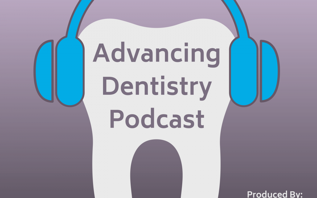 Announcing AdDent's New Dental Podcast!