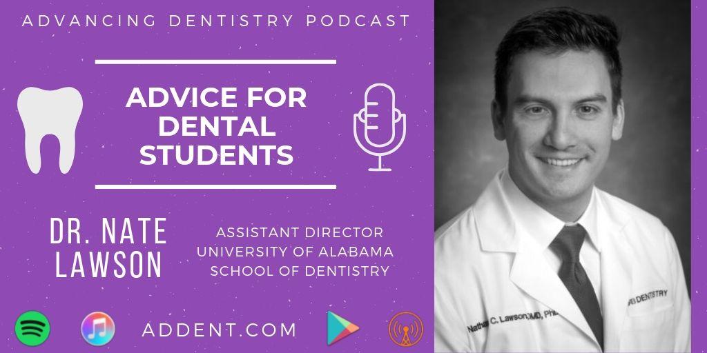 Dr. Nate Lawson on Dental Student Advice