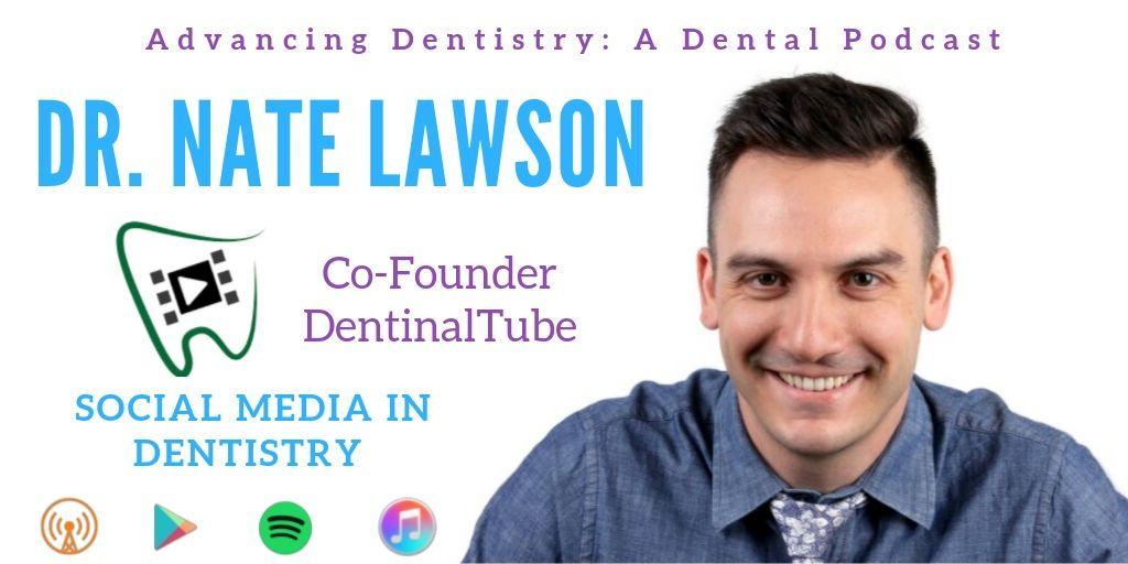 Dr. Nate Lawson on Social Media in Dentistry